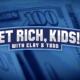 Get Rich, Kids!